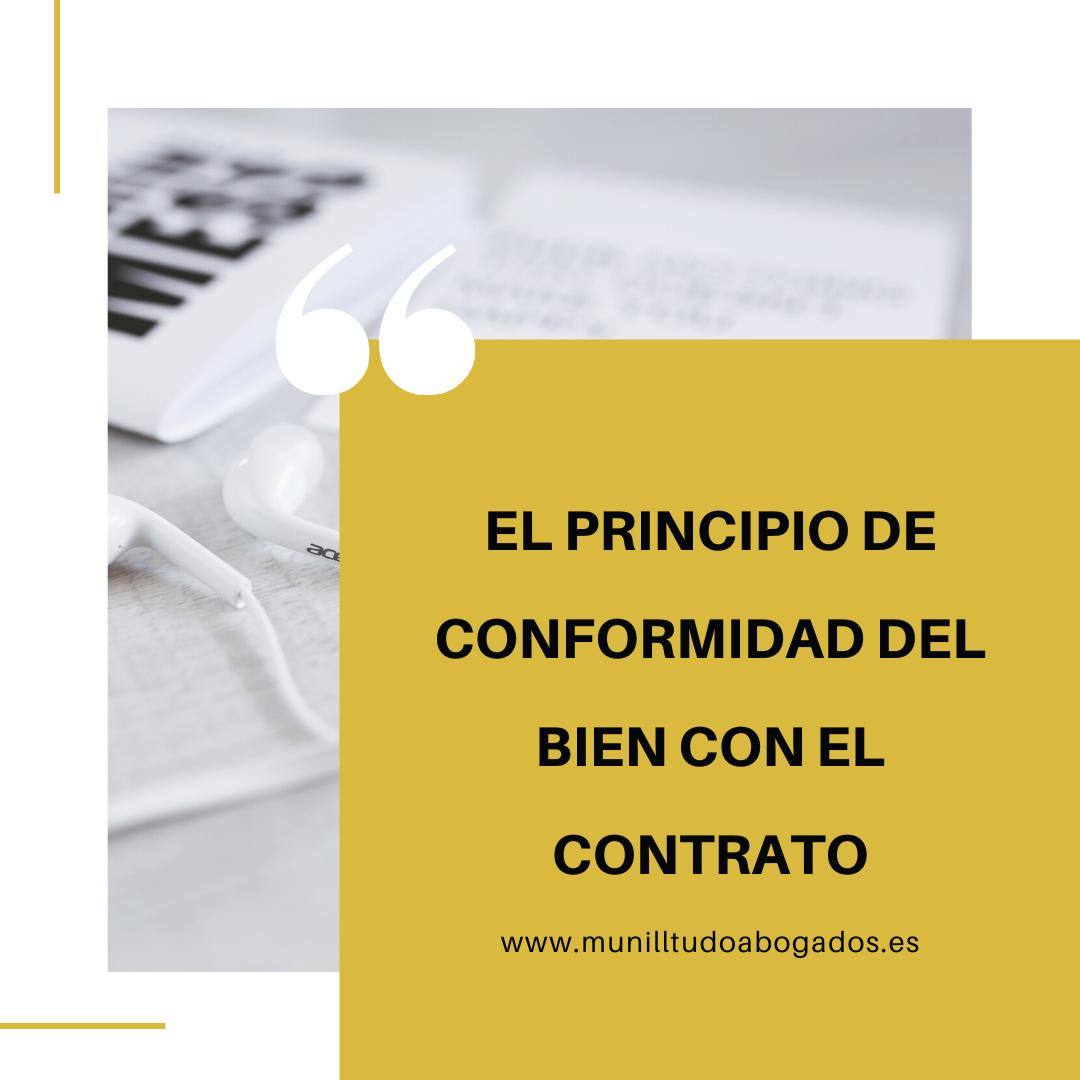 EL PRINCIPIO DE CONFORMIDAD DEL BIEN CON EL CONTRATO