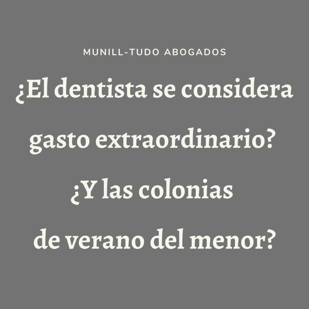 ¿el dentista es un gasto extraordinario?